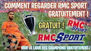 REGARDER RMC SPORT GRATUITEMENT ! (CHAMPIONS LEAGUE !!) (/!\ FONCTIONNE PLUS )