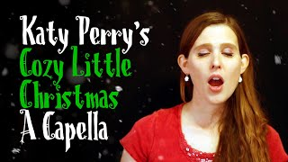 Katy Perry - Cozy Little Christmas | Covered by The Gashlers (A Capella)