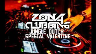 JUNGLE DUTCH SPESIAL VALENTINE DAY 2019    ZONA CLUBBING