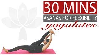 Yoga Asanas For Flexibility | Stretches & Poses | Yogalates With Rashmi