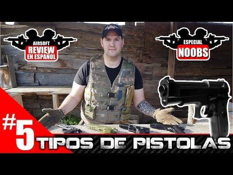 #5 AIRSOFT PARA PRINCIPIANTES: TIPOS DE PISTOLAS Airsoft Review en Español | NOOBS