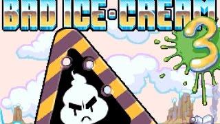 Bad Ice Cream 3 Full Gameplay Walkthrough