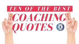 Ten of the Best Coaching Quotes