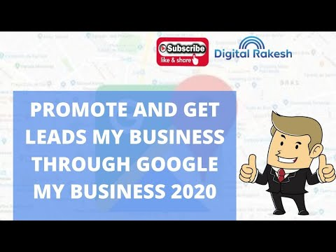 How can I promote and get leads my business through Google my business 2020