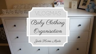 Baby Clothing Organisation & Change Station Set-Up | VLOGMAS Day 6 of 12!