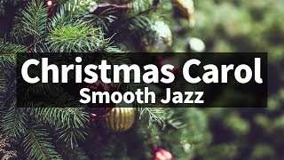 🎅🎄⛄ Smooth & Relaxing ver. Christmas Jazz instrumental / Carol Piano Collection