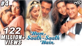 Hum Saath Saath Hain Full Movie | (Part 4/16) | Salman Khan