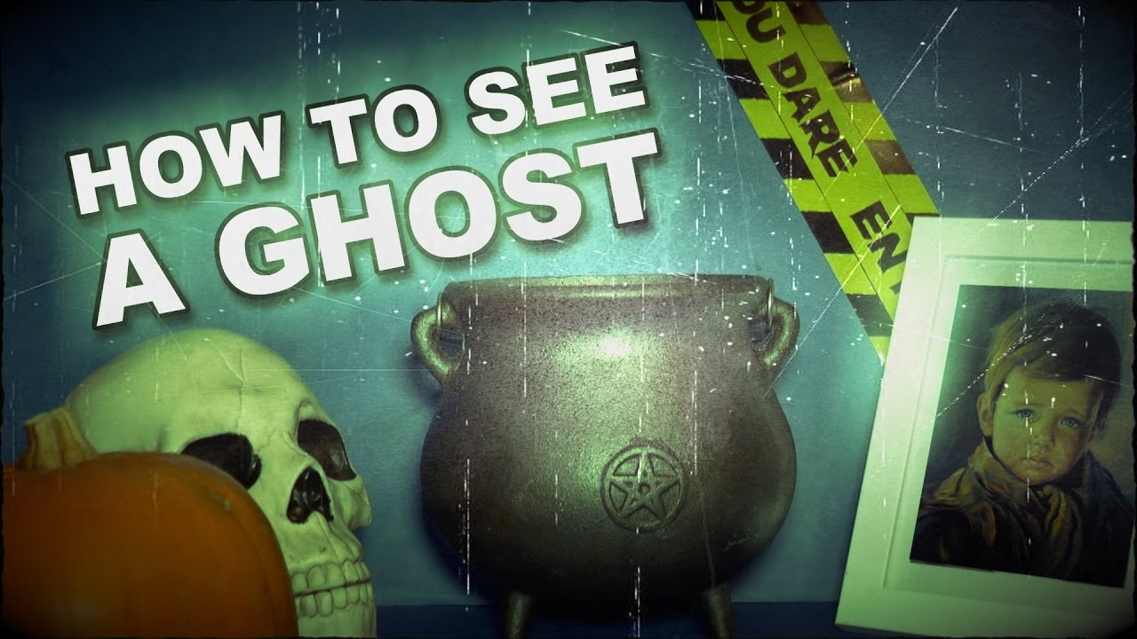 How To See A Ghost At Halloween