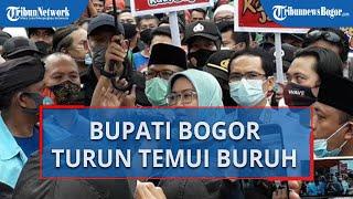 Bupati Bogor Ade Yasin Turun ke Jalan Temui Buruh yang Demo & Nyatakan Dukungan Tolak UU Cipta Kerja