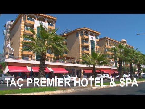 Taç Premier Hotel & Spa / Alanya - Antalya