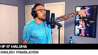 HP by Maluma (ENGLISH TRANSLATION)