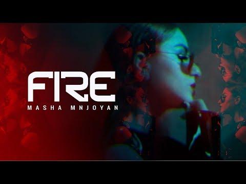 Masha Mnjoyan - Fire