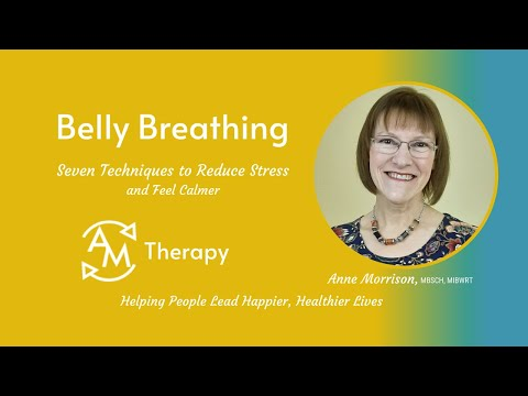 Belly Breathing<br />Belly Breathing to help reduce stress and relax