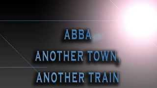 ABBA-Another Town, Another Train [HD AUDIO]