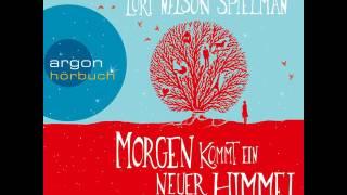 Lori Nelson Spielman - Morgen kommt ein neuer Himmel