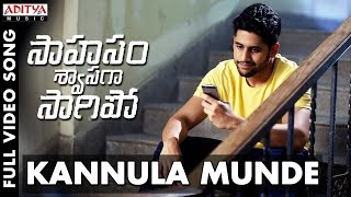 Kannula Munde Full Video Song | Saahasam Swaasaga Saagipo Full Video Songs | NagaChaitanya, Manjima