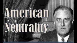 EOI Review: US Neutrality in the 1930s