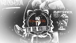 Drops Vibe | The Dub Rebellion | Subtronics & Dirt Monkey  Warp Drive | [Only Drop] #01