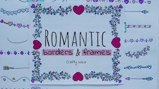 ROMANTIC BORDERS AND FRAMES ❤2❤ Borders For Valentines Cards, Notebook Covers & Love Letters