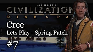 #7 Cree Emperor and Chill Civ 6 Rise & Fall Gameplay, Let's Play Cree!