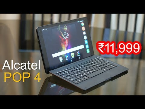 Alcatel Pop 4 review – Tablet with Keyboard for Rs. 11,999