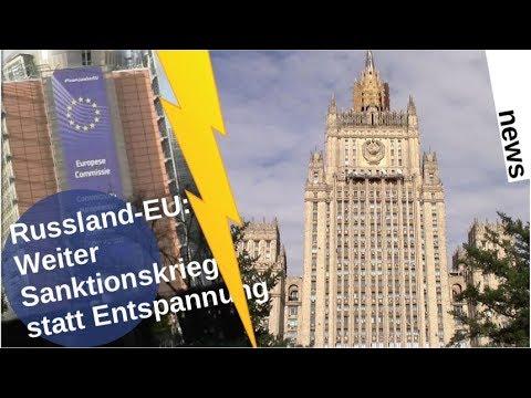 Russland-EU: Weiter Sanktionskrieg statt Entspannung? [Video]
