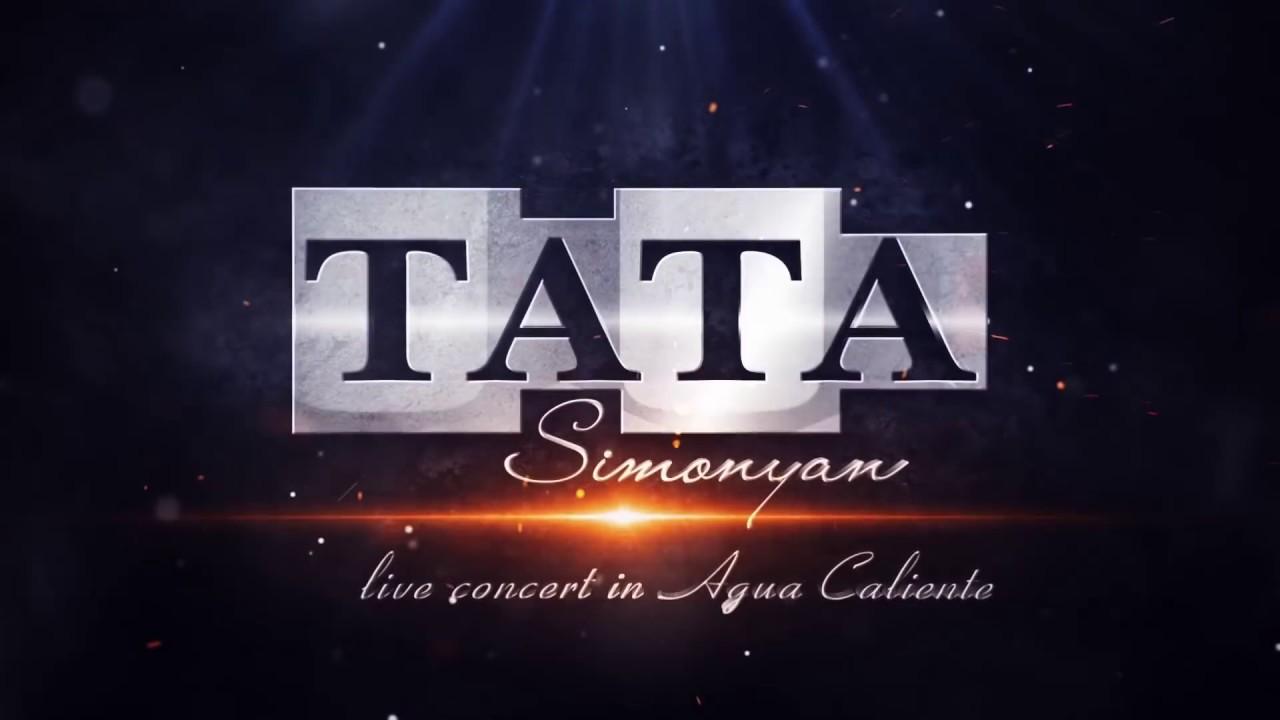 Tata Simonyan – Garnanayin Qaylerg // Concert in AGUA Caliente