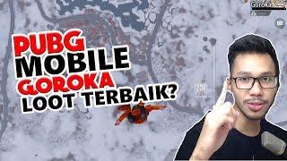 GOROKA LOOT NYA BAGUS? - PUBG MOBILE INDONESIA