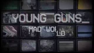 Young Guns - Mad World [Official Lyric Video]
