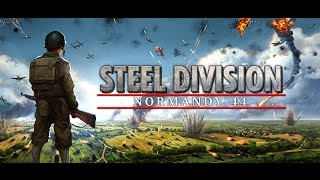Steel Division: Normandy 44 - A First Look