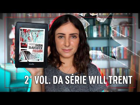 FISSURA (2° DA SÉRIE WILL TRENT | KARIN SLAUGHTER