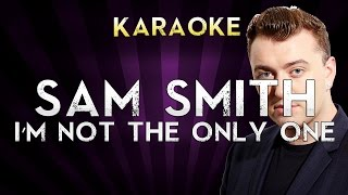 Telecharger Sam Smith I M Not The Only One Karaoke Instrumental