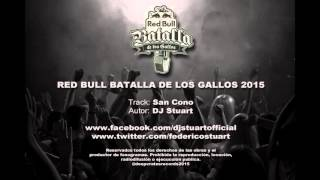 DJ Stuart - Beats Batalla De Los Gallos 2015 Parte A