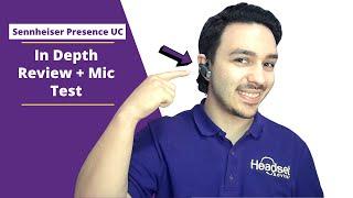 Sennheiser Presence UC In Depth Review + Mic Test