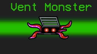 VENT MONSTER Mod in Among Us