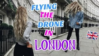 FLYING THE DRONE IN LONDON!!!
