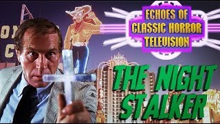 1972 THE NIGHT STALKER HD Full Movie - Echoes of Classic Horror TV with KOLCHAK  & JOHNNY NECROPOLIS