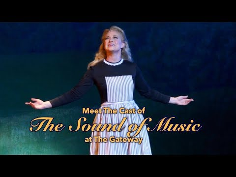 Meet the Cast of The Sound of Music at the Gateway