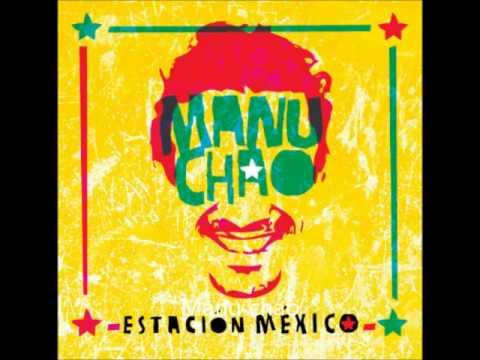 Manu Chao - Bienvenida A Tijuana (Estacion Mexico)