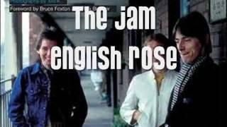 The Jam - English Rose