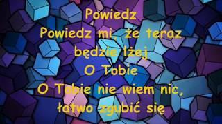 Roksana Węgiel   Dobrze Jest Jak Jest (Tekst)