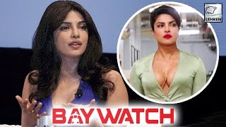 Priyanka Chopra Explains Her Short Appearance In Baywatch Trailer  LehrenTV