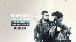 Hardwell Feat. Jay Sean   Thinking About You (Hardwell & KAAZE Festival Mix)