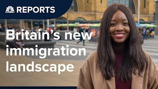 Britain's immigration landscape is already changing | CNBC Reports