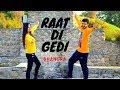 RAAT DE GEDI    DILJIT    BHANGRA     Choreography By ANKUSH