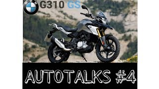 Autotalks#4 |BMW G310 GS | all specifications and features | NEW LAUNCH 2018