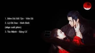 [Playlist] Nhạc Phim Chiêu Dao Chiêu Diêu 招摇-The Legends OST