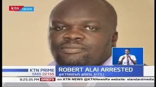 Why blogger Robert Alai was arrested by DCI officer