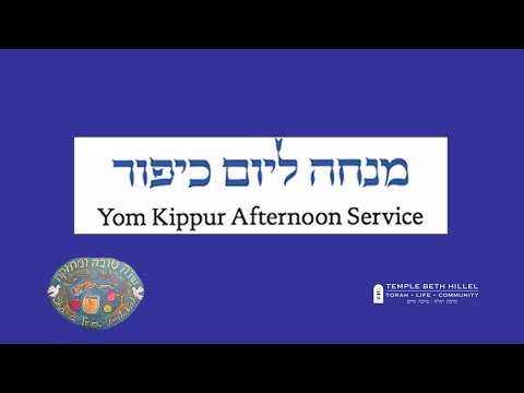 Yom Kippur Afternoon Services