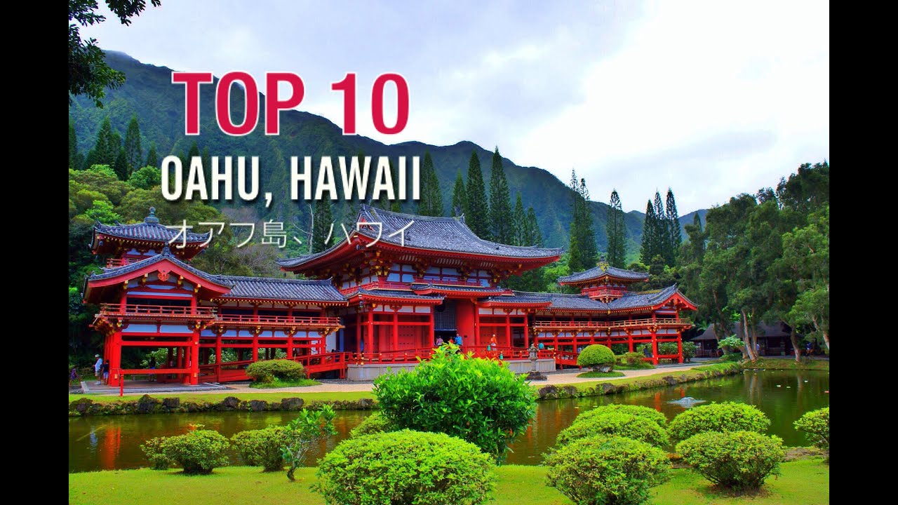 Top 10 Places To Visit In Oahu, Hawaii